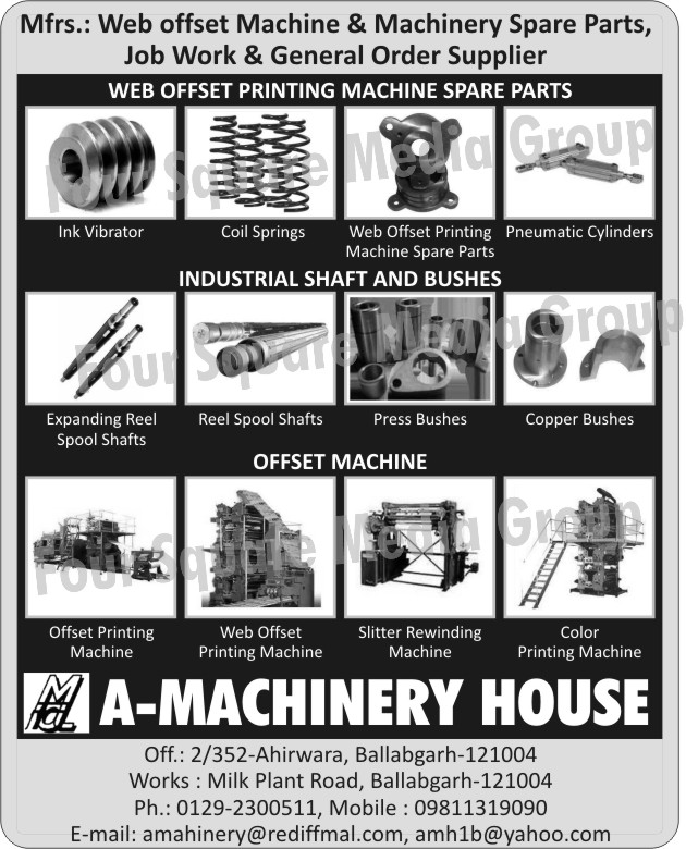 Web Offset Machines, Web Offset Machine Spare Parts, Web Offset Printing Machine Spare Parts, Ink Vibrator, Coil Springs, Pneumatic Cylinders, Industrial Shafts, Industrial Bushes, Expanding Reel Spool Shafts, Reel Spool Shafts, Press Bushes, Copper Bushes, Offset Printing Machines, Slitter Rewinding Machines, Color Printing Machines