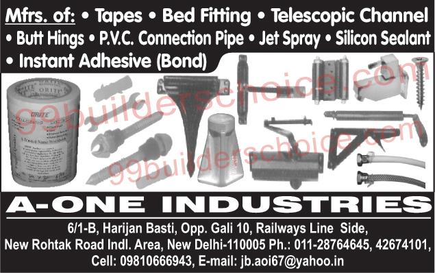 Masking Tapes, Bed Fitting, Telescopic Channel, Butt Hings, PVC Connection Pipe, Jet Spray, Silicon Sealant, Instant Adhesives, Instant Bond,Tapes