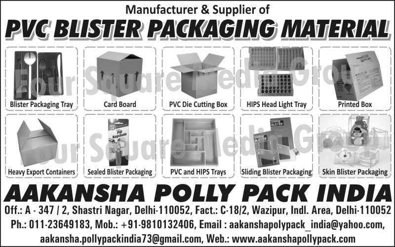 PVC Blister Packaging Materials, Card Boards, Blister Packaging Trays, PVC Die Cutting Boxes, HIPS Head Light Trays, Printed Boxes, Heavy Export Containers, Sealed Blister Packagings, PVC Trays, HIPS Trays, Sliding Blister Packagings, Skin Blister Packagings,Card Boxes