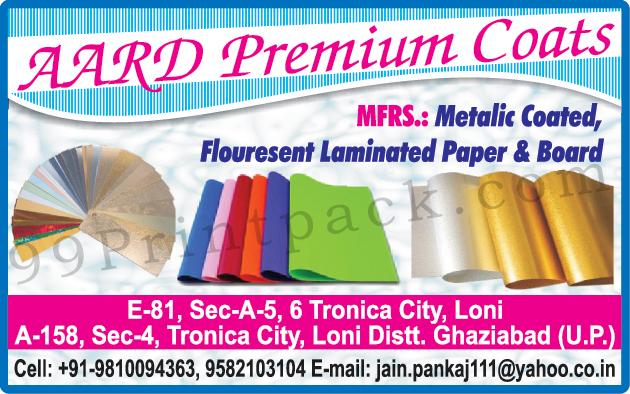 Metallic Coated Boards, Metallic Coated Papers, Fluorescent Laminated Papers, Fluorescent Laminated Boards,Coated Paper, Emboss Sheets, Colored Metallic Board