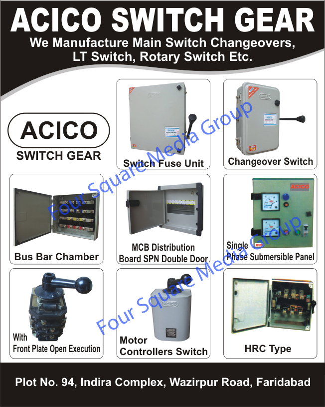 Switch Fuse Units, Changeover Switches, Bus Bar Chambers, MCB Distributions Board SPN Double Doors, Single Phase Submersible Panels, Motor Controller Switches, HRC Type Switchgear, Reversing Switch