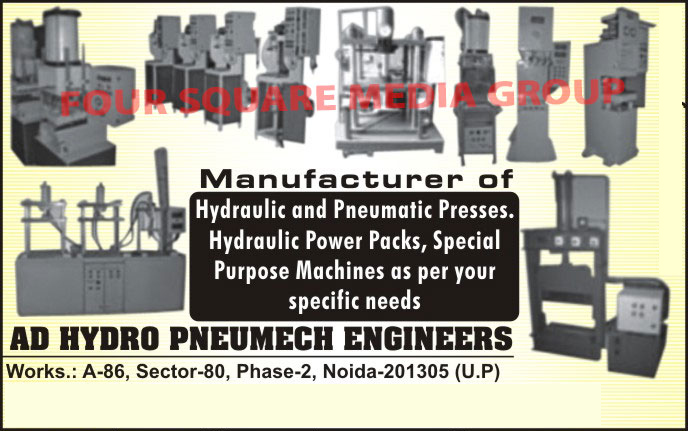 Hydraulic Presses, Pneumatic Presses, Hydraulic Power Packs, Special Purpose Machines, SPM, Pneumatic Systems, Hydraulic Cylinders,Electro Hydraulic Press, Hydraulic Bale Cutter Press, Pneumatic Direct Acting Press