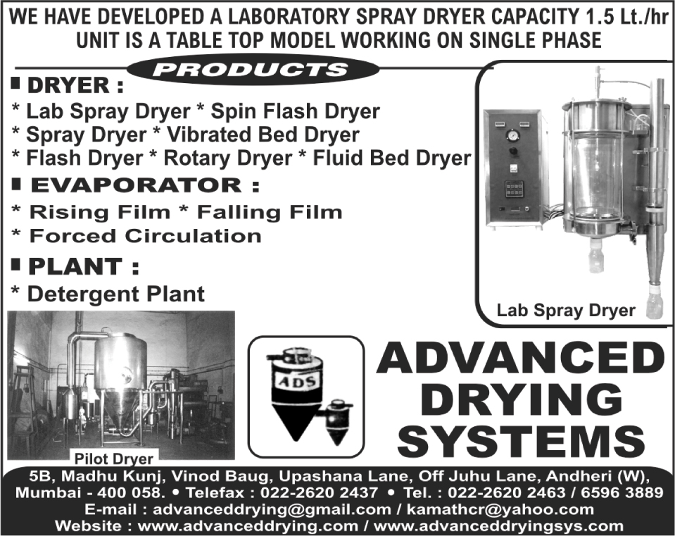 Fluid Bed Dryer, Lab Spray Dryer, Laboratory Spray Dryer, Spin Flash Dryer, Vibrated Bed Dryer, Flash Dryer, Rotary Dryer,Air Dispersion Dryer, Spray Drying Plants, Drying System Accessories, Falling Film Evaporator, Ring Dryers, Swirl Flash Dryers, Rotary Airlock Valves, Bag Filters