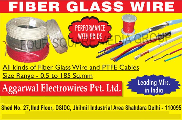 Fiber Glass Wires, Fiber Glass Cables, Fibre Glass Wires, Fibre Glass Cables,Cables, Electrical Wires, Electrical Cables, Wiring, Insulated Wire