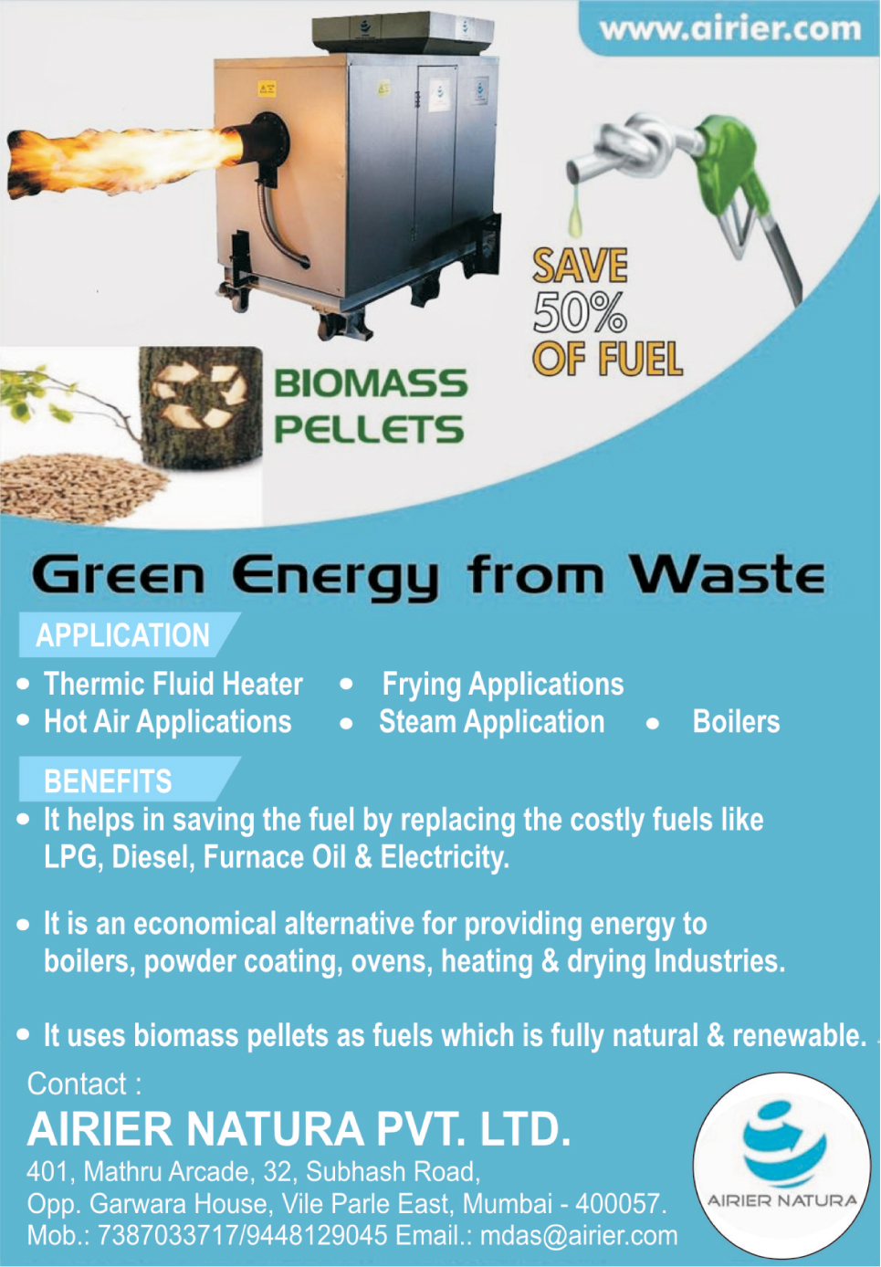 Biomass Burners,Thermic Fluid Heater, Frying Applications, Boilers, Steam Applications, Hot Air Applications