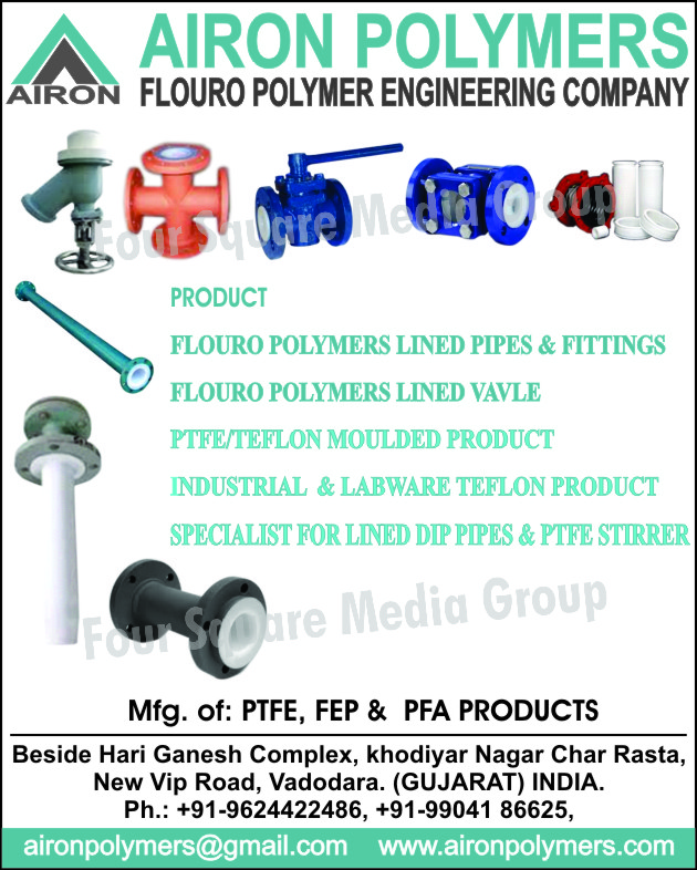 Flouro Polymer Lined Pipes, Flouro Polymer Line Fittings, Flouro Polymer Line Valves, PTFE Moulded Products, Teflon Moulded Products, Industrial Teflon Products, Labware Teflon Products, Lined Dip Pipes, PTFE Stirrer, PTFE Products, FEP Products, PFA Products, Fittings, Valve, Mouldings, Teflon, Stirrer, PTFE Stirrers, Lined Dip Pipes, Industrial Teflon Products, PTFE Line Bellows, Flouoro Polymer Lined Valves, PFA Line Ball Valves, FEP Lined Diaphragm Valves, PFA Lined Diaphragm Valves, PTFE Pipes, PTFE Bands, PTFE Dip Pipes, PTFE Gaskets, PTFE Valve Bellows, FEP Lined Butterfly Valves, PTFFE Lined Butterfly Valves, PFA Lined Butterfly Valves, FEP Lined Flush Bottom Valves, FEP Tee, PFA Tee, FEP Cross, PFA Cross, FEP Reducing Flanges, PFA Reducing Flanges, PTFE Full View Sight Glasses, FEP Full View Sight Glasses, PFA Full View Sight Glasses, FEP Spacers, PFA Spacers, FEP Double Window Sight Glasses, PFA Double Window Sight Glasses