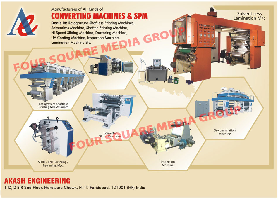 Converting Machines, Special Purpose Machines, Solvent Less Lamination Machines, Rotogravure Printing Machines, Converter Slitter Rewinder Machines, Doctoring Machines, Rewinding Machines, Dry Lamination Machines, Inspection Machines, Rotogravure Shaftless Printing Machine, Rotogravure Shaft Less Printing Machine, Shafted Printing Machine, Slitting Machine, UV Coating Machine