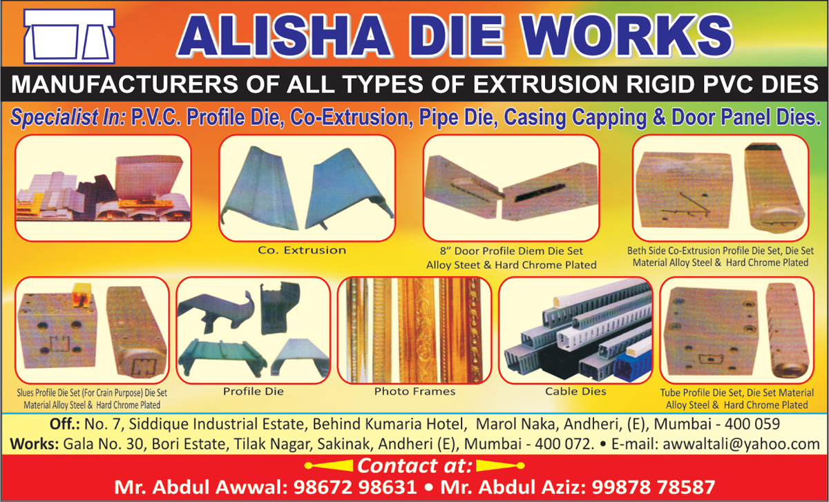 Extrusion Rigid PVC Dies, PVC Profile Dies, Pipe Dies, Door Panel Dies, Casing Capping, Photo Frames, Cable Dies, Door Profile Hard Chrome Plated, Co Extrusion Profile Die Sets, Die Set Material Alloy Steels, Slues Profile Die Sets for Crane Purpose, Hard Chrome Plated, Tube Profile Die Sets,Extrusion Rigid Panel Dies