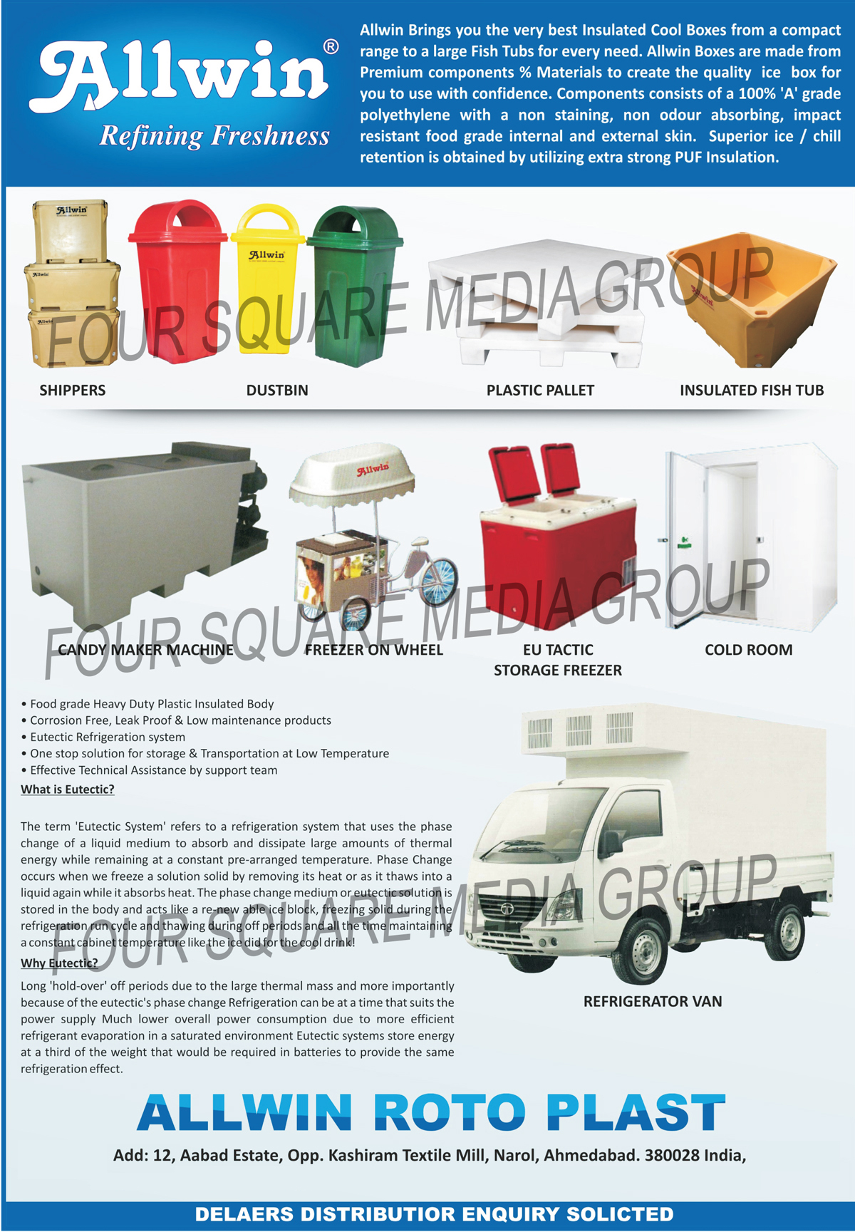 Insulated Ice Box, Insulated Shipper Box, Plastic Pallet, Plastic Dustbin, Insulated Shipper, Milk Can, Insulated Fish Tubs, Candy Maker Machines, Freezer On Wheels, EU Tactic Storage Freezers, Cold Rooms, Refrigeration Vans