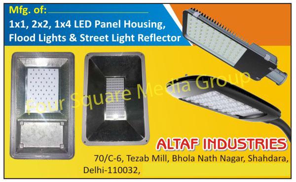 Led Panel Housings, Flood Light Reflectors, Street Light Reflectors