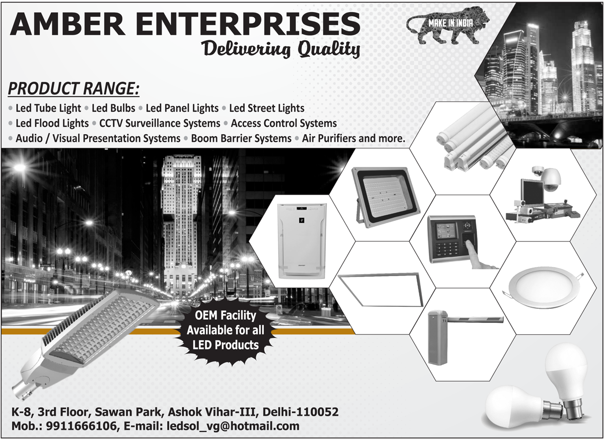 Led Lights, Led Tube Lights, Led Bulbs, Led Panel Lights, Led Street Lights, Led Flood Lights, CCTV Surveillance Systems, Access Control Systems, Audio Presentation Systems, Visual Presentation Systems, Boom Barrier Systems, Air Purifier