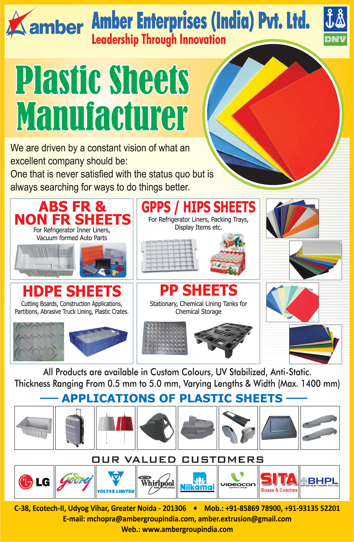 Plastic Sheets, GPPS Sheets, HIPS Sheets, ABS FR Sheets, ABS Non FR Sheets, PP Sheets, HDPE Sheets