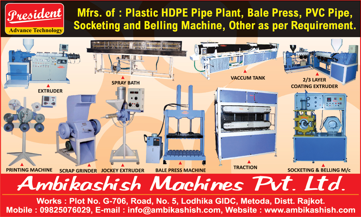 Plastic HDPE Pipe Plants, Bale Press Machines, PVC Pipe Machines, Socketing Machines, Belling Machines, Vacuum Tanks, Scrap Grinders, Jockey Extruder, Printing Machines, Spray Baths, Two Layer Coating Extruder Machine, Three Layer Coating Extruder Machine, Pipe Traction Machines, PVC Pipe Plants, Bale Press, Vacuum Tanks, Extruder, Traction, Coating Extruder