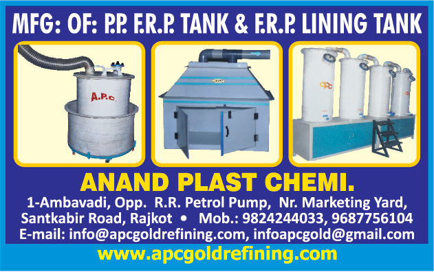 PPFRP Tanks, FRP Lining Tank,Gold Refining, Melting Machine, Scubber Systems, Ultrasonic Cleaner, Settling Tank, Plating Plant, Dust Collector Machine