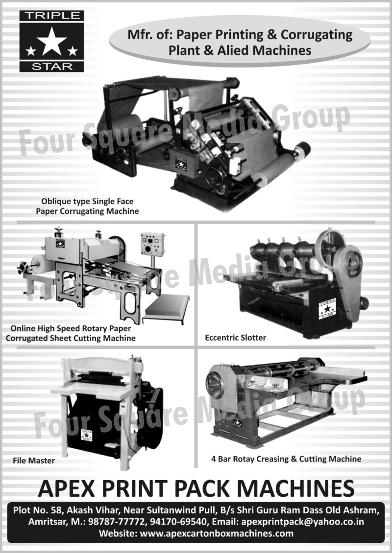 Paper Printing Machines, Corrugating Plants, Eccentric Slotter, Oblique Type Single Face Paper Corrugating Machines, Rotary Paper Corrugated Sheet Cutting Machines, File Master Machines, Four Bar Rotary Creasing Machines, 4 Bar Rotary Creasing Machines, Four Bar Rotary Cutting Machines, 4 Bar Rotary Cutting Machines,Alied Machines, Rotary Cutting Machines, Rotary Creasing Machines, Rotary Paper Corrugating Sheet Cutting Machines