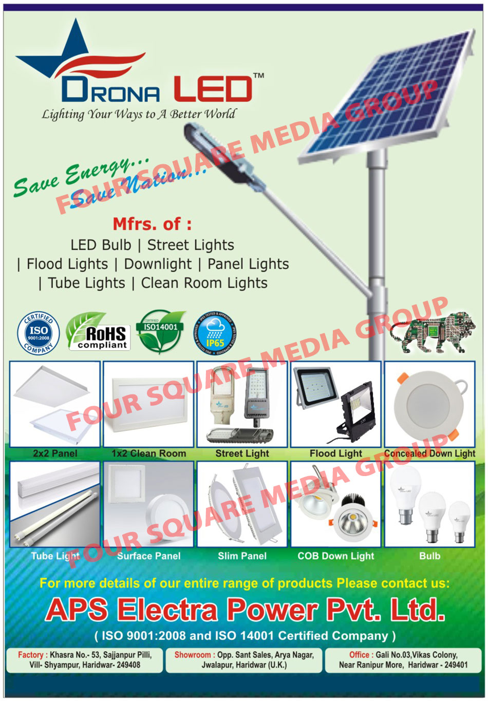 Led Lights, Led Bulbs, Street Lights, Flood Lights, Down Lights, Downlights, Panel Lights, Tube Lights, Clean Room Lights, Concealed Down Lights, Tube Light Surface Panels, Surface Panel Lights, Slim Panels, Slim Panel Lights, COB Down Lights