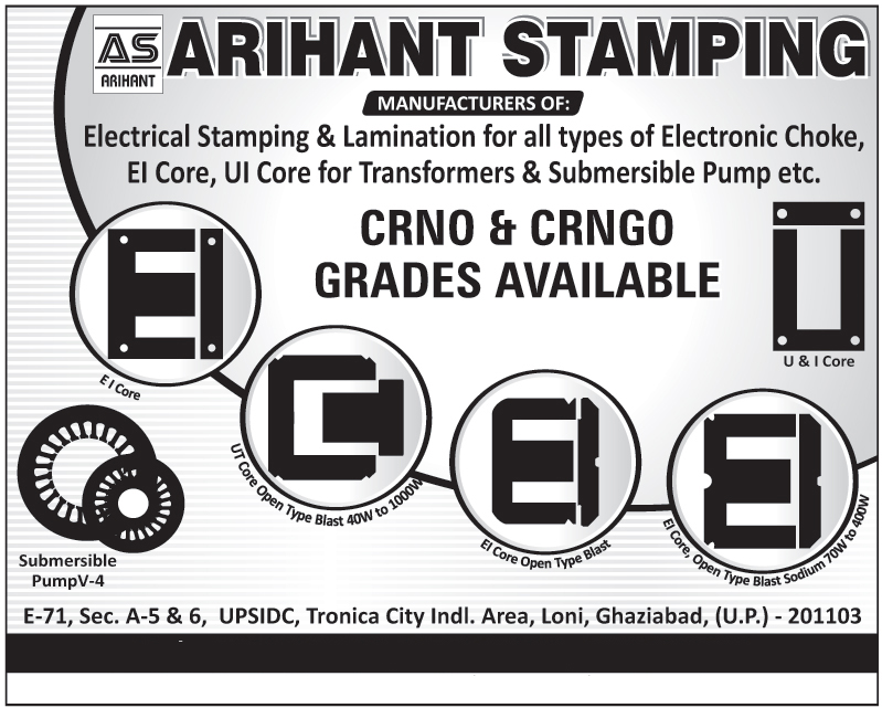 Electrical Stamping For Electronic Chokes, Electrical Lamination For Electronic Chokes, EI Core For Transformers, UI Core For Transformers, Submersible Pump Stamping, EI Core Open Type Blast,Electrical Stampings, Lamination, Stamping for all types of Electronic Chowk, Transformer Stamping, Generator Stamping Alternator Stamping, Transformer Core