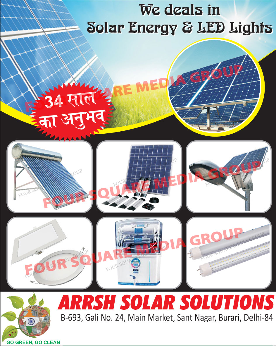 Solar Street Lights, Solar Submersible Pumps, Solar Water Heaters, Domestic RO Systems, Domestic Reverse Osmosis Systems, Solar Batteries, Solar Batteries, Solar Inverters, Solar Mobile Chargers, Solar Power Plants, Led Lights, Led Panel Lights, Led Tube Lights
