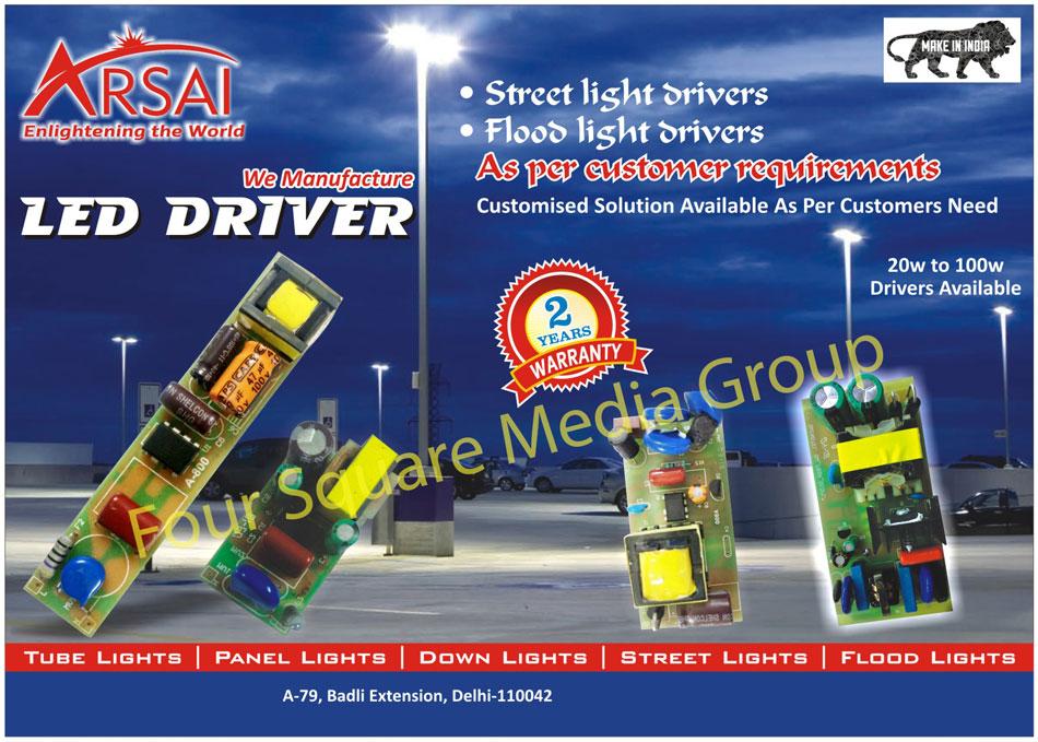 Led Drivers, Led Bulb Drivers, Led Panel Light Drivers, Led Down Light Drivers, Led Tube Light Drivers, COB Led Drivers, Street Light Driver, Flood Light Driver