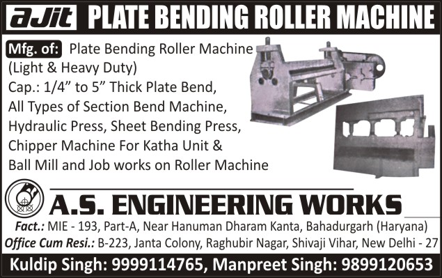 Plate Bending Roller Machines, Section Bend Machines, Hydraulic Presses, Sheet Bending Presses, Katha Unit Chipper Machines, Ball Mill Chipper Machines, Job Work On Roller Machines, Chipper Machines, Roller Machine Job Work