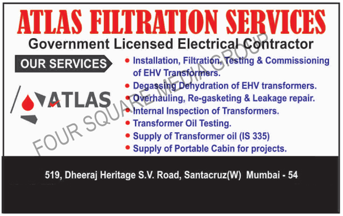 EHV Transformer Installation Services, EHV Transformer Filtration Services, EHV Transformer Testing Services, EHV Transformer Commissioning Services, Degassing Dehydration Of EHV Transformers, Overhauling Services, Re-Gasketing Services, Leakage Repair Services, Transformer Internal Inspection Services, Supply Of Transformer Oils, Supply Of Portable Cabin For Projects