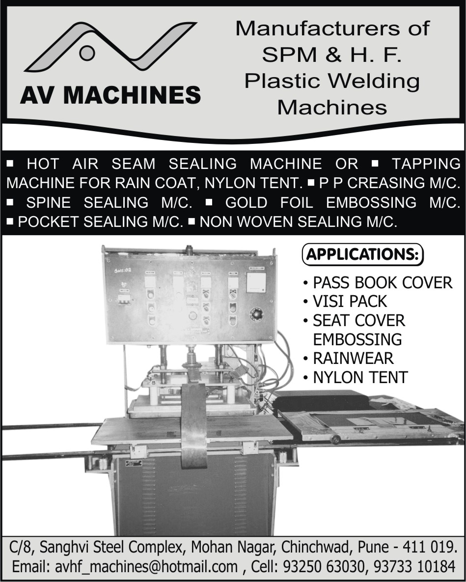 SPM Plastic Welding Machines, HF Plastic Welding Machines, Hot Air Seam Sealing Machines, PP Creasing Machines, Spine Sealing Machines, Gold Foil Embossing Machines, Pocket Sealing Machines, Non Woven Sealing Machines, Rain Coat Tapping Machines, Nylon Tent Tapping Machines, Special Purpose Plastic Welding Machines,Tapping Machines