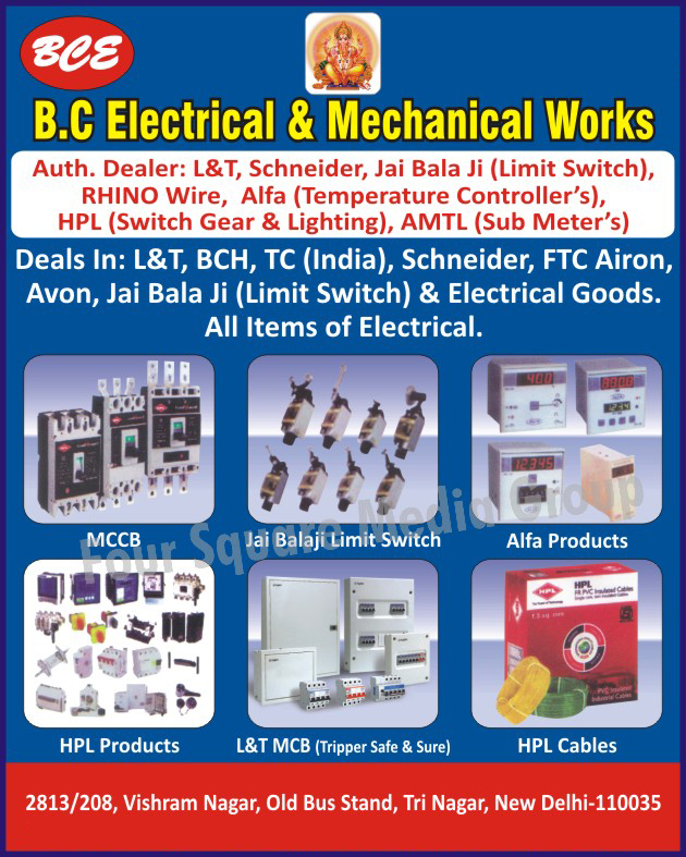 MCCB, Limit Switches, Temperature Controllers, Wires, Switch Gears, Lighting Products, Sub Meters, MCB, Cables, Switchgears, Electrical Goods