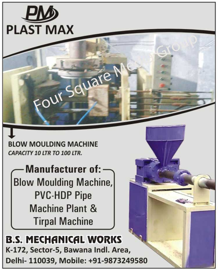 Blow Moulding Machine, Blow Molding Machine, PVC Pipe Machine Plant, HDP Pipe Machine Plant, Tirpal Machine