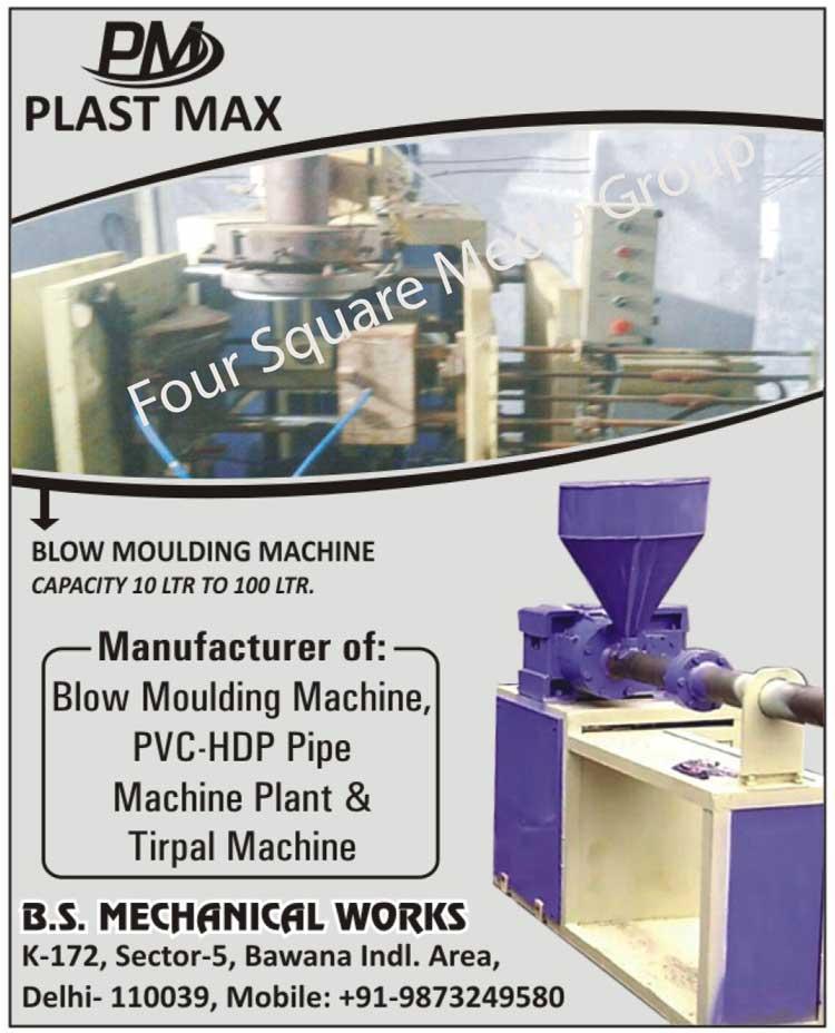 Blow Moulding Machine, Blow Molding Machine, PVC Pipe Machine Plant, HDP Pipe Machine Plant, Tirpal Machine