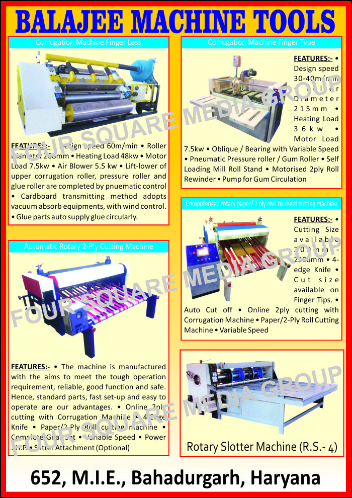Corrugation Machine Finger Less, Finger Type Corrugation Machines, Rotary Slotter Machines, Automatic Rotary Two Ply Cutting Machine, Computerised Rotary Paper Cutting Machine, Computerised Rotary Two Ply Reel to Sheet Cutting Machine,Corrugation Machines, Rotary Cutting Machines, Sheet Cutting Machines