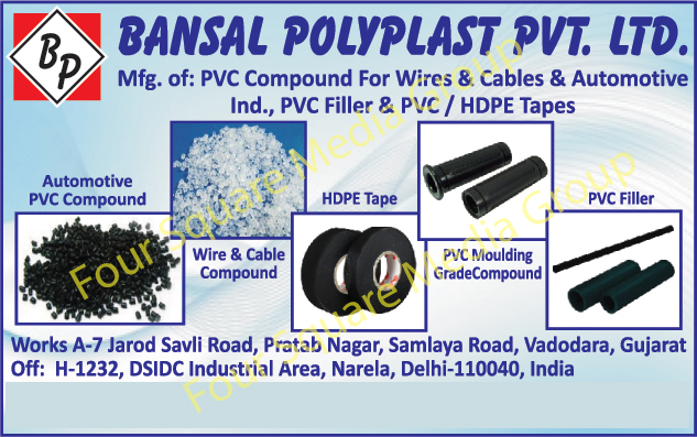 PVC Compound For Wires, PVC Compound For Cables, PVC Compound For Automotive Industry, PVC Fillers, PVC Tapes, HDPE Tapes, PVC Moulding Grade Compounds, Automotive PVC Compounds