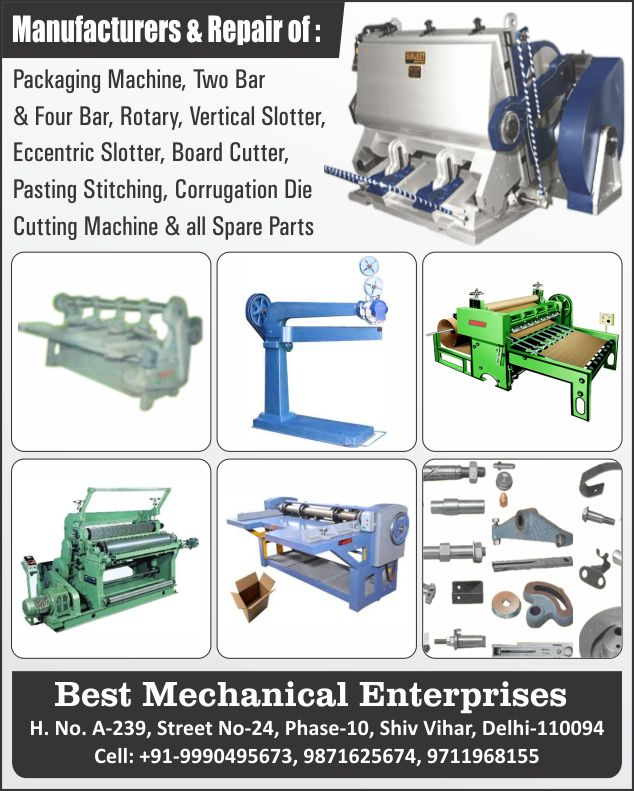 Packaging Machines, Two Bar Machines, Four Bar Machines, Two Bar Rotary Machines, Four Bar Rotary Machines, Vertical Slotters, Eccentric Slotters, Board Cutters, Pasting Stitchings, Corrugation Dies, Cutting Machines, Packaging Machine Spare Parts, Two Bar Machine Spare Parts, Four Bar Machine Spare Parts, Two Bar Rotary Machine Spare Parts, Four Bar Rotary Machine Spare Parts, Vertical Slotter Spare Parts, Eccentric Slotter Spare Parts, Board Cutter Spare Parts, Pasting Stitching Spare Parts, Corrugation Die Spare Parts, Cutting Machine Spare Parts