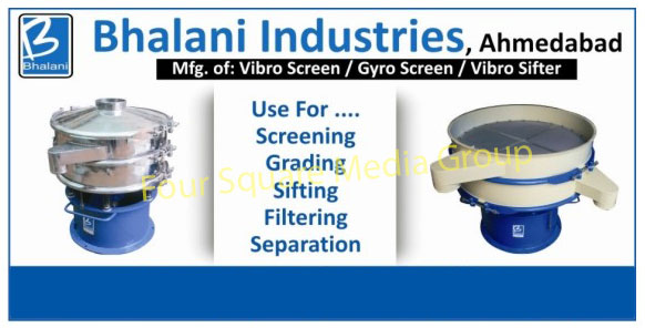 Vibro Screens, Gyro Screens, Vibro Sifters,Vibro Finishing Machines, Vibro Dryer, Hexagonal Barrel