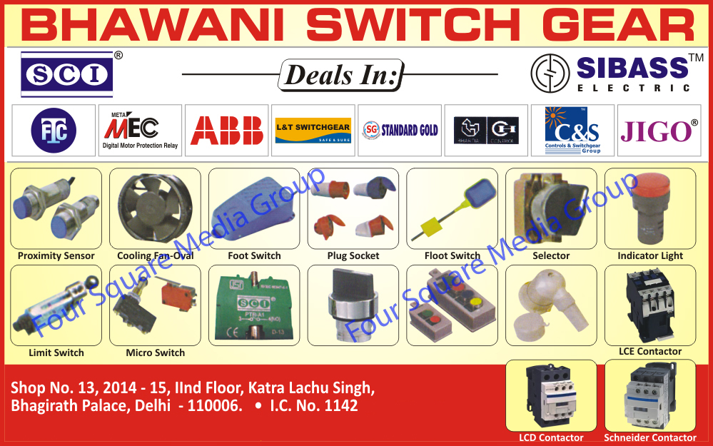Proximity Sensors, Cooling Fan Oval, Foot Switches, Selectors, Indicator Lights, Limit Switches, Micro Switches, LCE Contactor, LCD Contactor, Schneider Contactor,