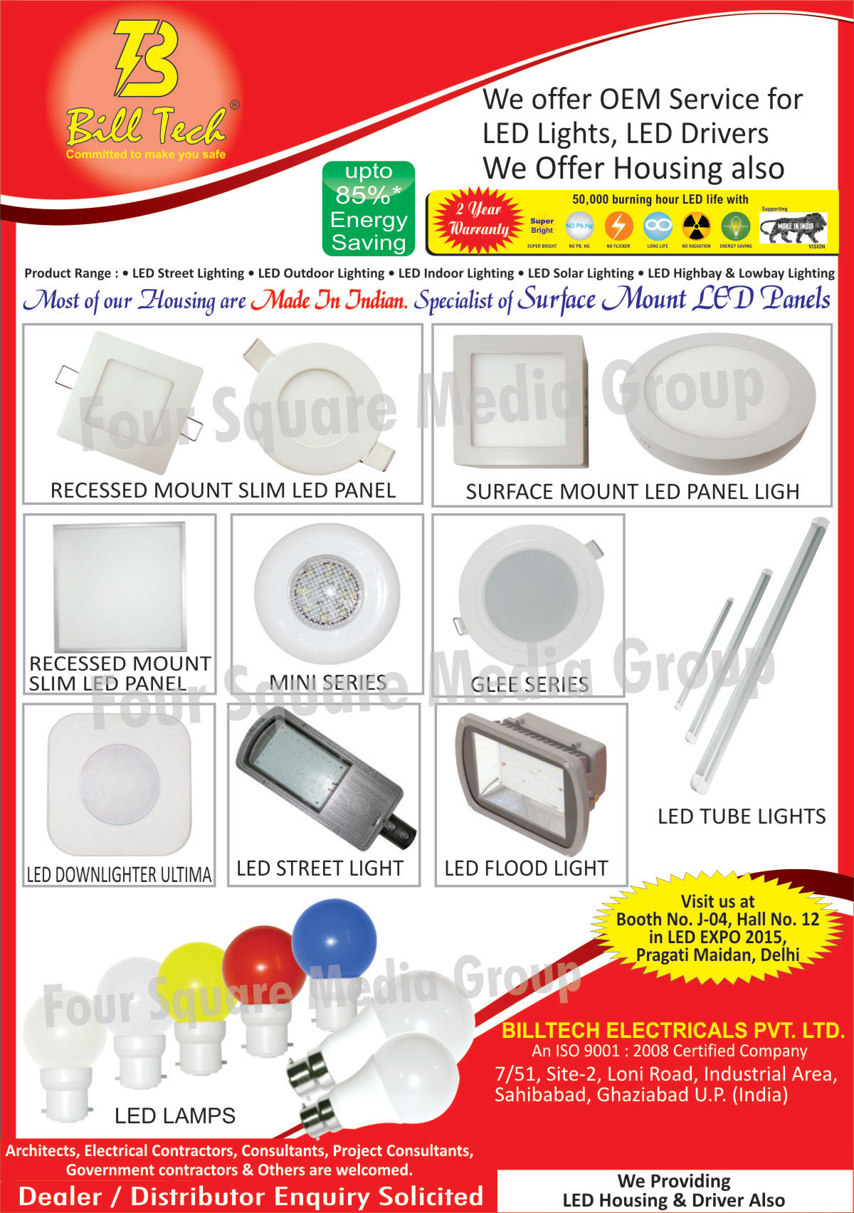 Led Lights, Led Flood Lights, Led Tube Lights, Led Lamps, Led Street Lights, Led Outdoor Lights, Led Indoor Lights, Led Solar Lights, Led High Bay Lights, Led Low Bay Lights, Led Drivers, Led Housings, Surface Mount Led Panels, Recessed Mount Slim Led Panels, Surface Mount Led Panel High, Led Down Lights