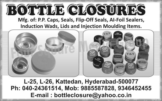 PP Caps, Cap Seals, Flip Off Seals, Al Foil Sealers, Induction Wads, Lids, Injection Moulding Items