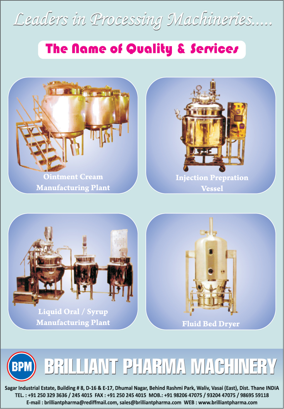 Ointment Cream Manufacturing Plants, Injection Preparation Vessels, Liquid Oral Manufacturing Plants, Liquid Syrup Manufacturing Plants, Fluid Bed Dryers,