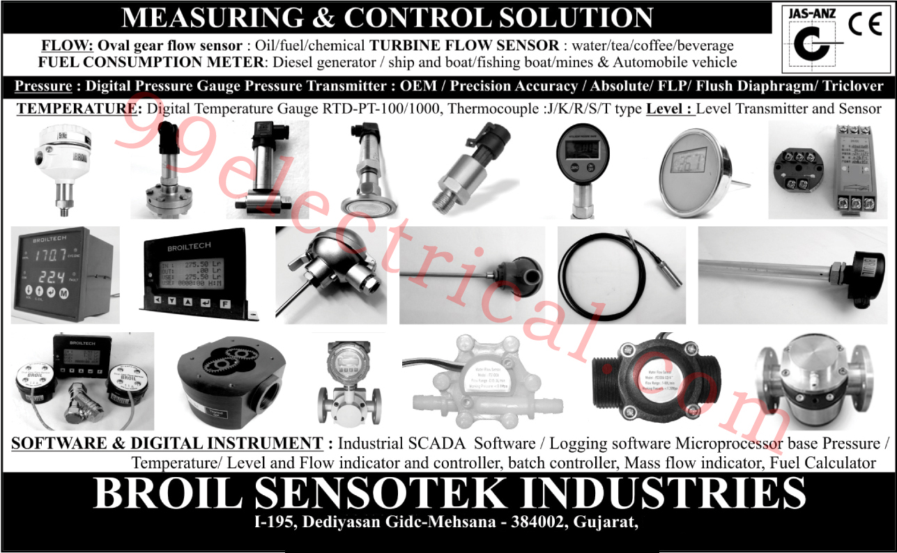 Oval Gear Flow Sensor, Fuel Consumption Meter, Digital Pressure Gauge, Pressure Transmitter, Digital Temperature Gauge, Level Transmitter, Level Sensor, Industrial SCADA Software, Logging Software microprocessor Base Pressure, Batch Controller, Temperature Indicator, Temperature Controller, Level Indicator, Flow Indicator, Level Controller, Flow Controller, Mass Flow Indicator, Fuel Calculator