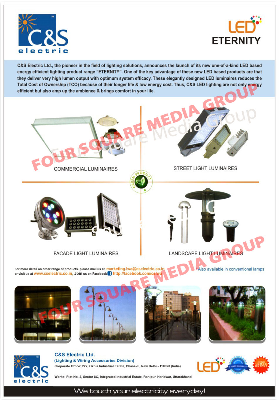 Facade Light Luminaires, Landscape Light Laminaires, Led Lighting Products, Luminaires, Street Light Luminaires, Solar Power Solution, Solar PV Power Plants, Led Lights, Led Bulbs, Led Tubes, Street Lights, Pole Lights, Solar Power System, Flood Lights, Industrial Lights, Down Lights, Ceilling Lights, RCCB, MCB