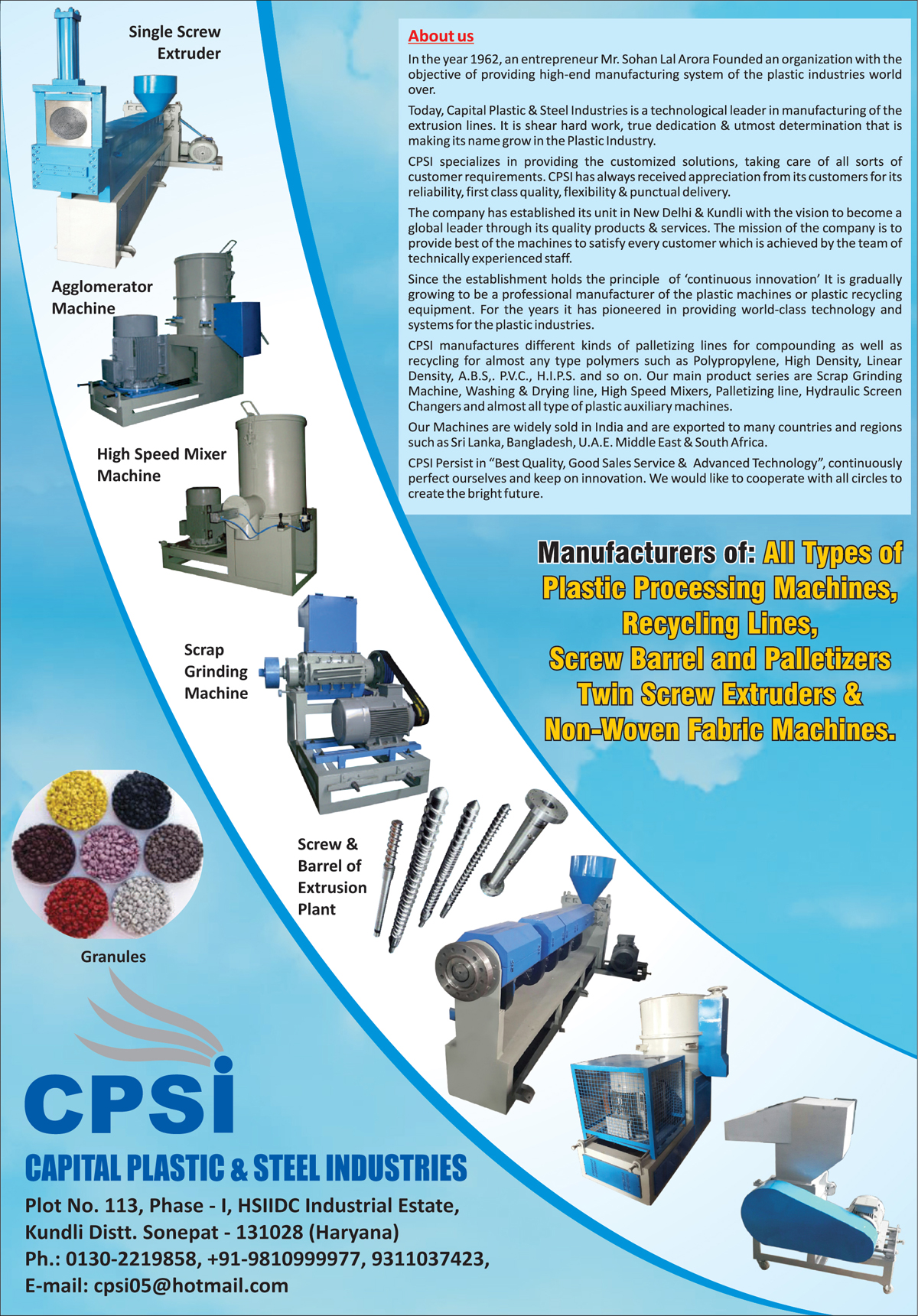 Single Screw Extruder, Agglomerator Machines, Mixer For Plastics, Mixer Machine For Plastics, Scrap Grinding Machines, Scrap Grinder Machines, Extrusion Plant Screws, Extrusion Plant Barrels, Plastic Processing Machines, Recycling Lines, Twin Screw Extruder, Non Woven Fabric Machines, Plastic Washing Lines, Plastic Drying Lines, Palletizing Line for Plastic, Hydraulic Screen Changer For Plastic, Plastic Auxiliary Machines,Extruder, Mixer Machines, Screw Extrusion Plants, Barrel Extrusion Plants, Fabric Machines, Woven Fabric Machines