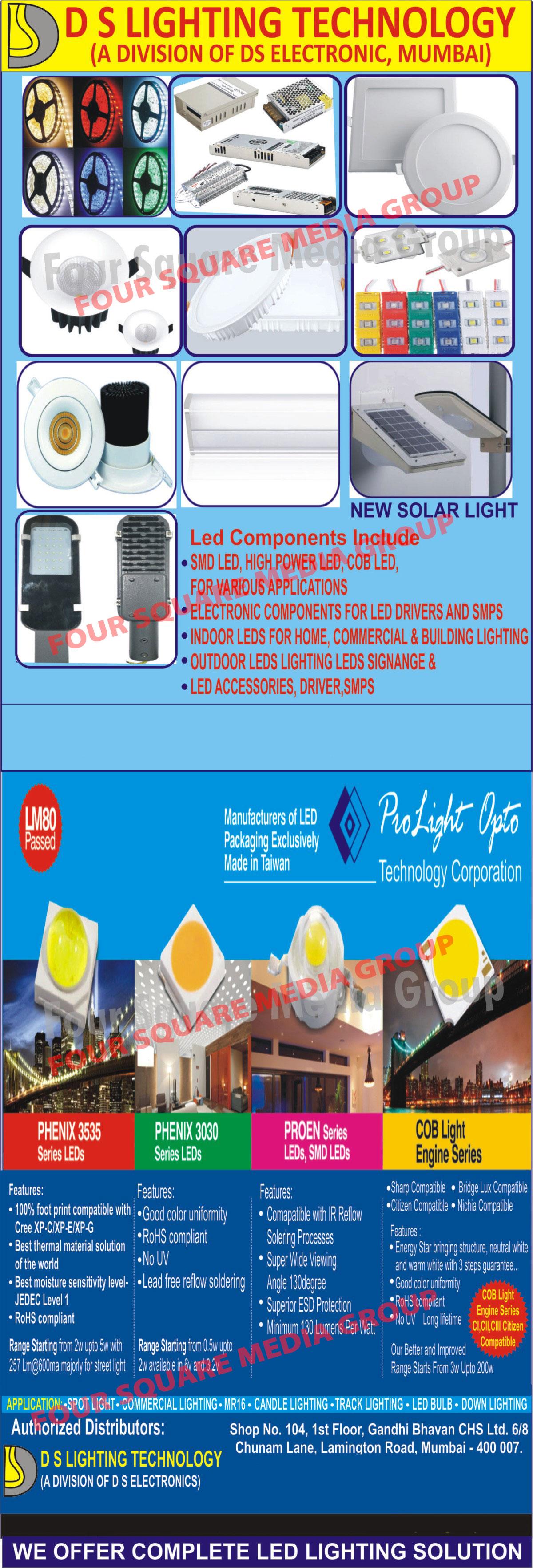 Led Components, SMD LEDs, High Power LEDs, COB LEDs, Led Driver Electronic Components, SMPS Electronic Components, Led Signages, Led Accessories, Led Drivers, Led SMPS, Led Lights, Led Outdoor Lights, Led Indoor Lights