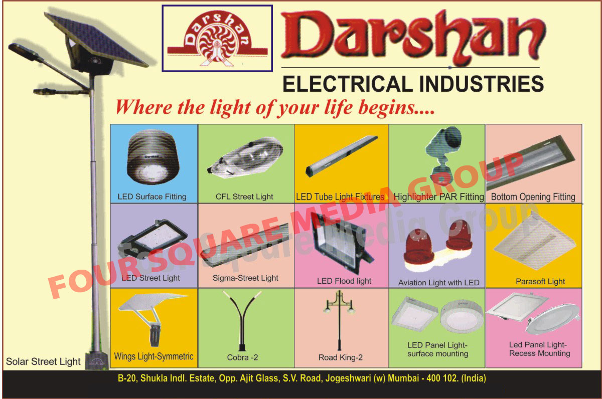 Led Surface Light Fittings, CFL Street Lights, Led Tube Light Fixtures, Highlighter Par Fittings, Bottom Opening Fittings, Sigma Street Lights, Aviation Light with LED, Parasoft Lights, Wings Lights, Led Lights, Led Street Lights, Surface Mounting Led Panel Lights, Recess Mounting Led Panel Lights, Led Flood Lights, Solar Street Lights