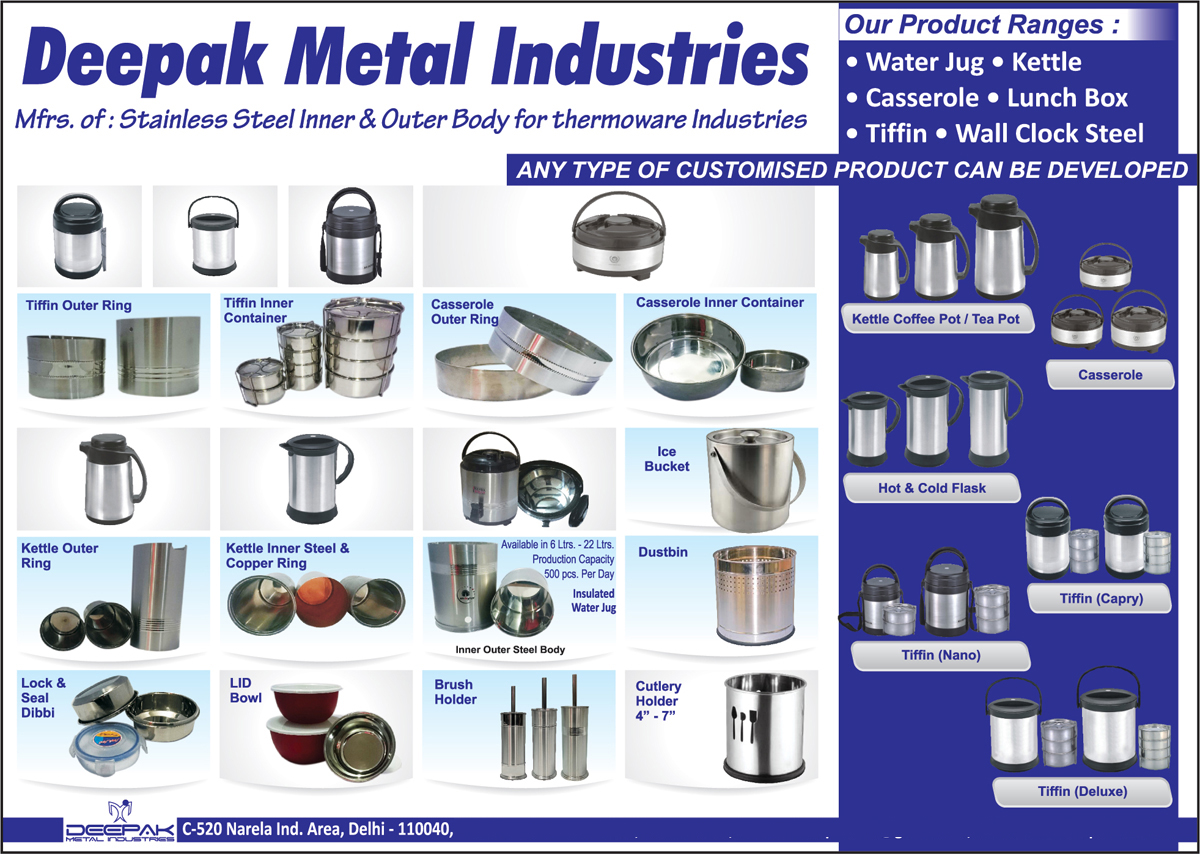 Stainless Steel Lunch Boxes, Wall Clock Steels, Thermoware Industry Stainless Steel Indoor Body, Stainless Steel Lunch Box Outer Rings, Stainless Steel Lunch Box Inner Containers, Stainless Steel Casserole Outer Rings, Stainless Steel Casserole Inner Containers, Stainless Steel Kettle Outer Rings, Stainless Steel Kettle Inner Steel Rings, Stainless Steel Kettle Inner Copper Rings, Stainless Steel Ice Buckets, Stainless Steel Dustbins, Stainless Steel Water Jugs, Stainless Steel Insulated Water Jugs, Stainless Steel LID Bowls, Stainless Steel Brush Holders, Stainless Steel Cutlery Holders, Stainless Steel Kettle Coffee Pots, Stainless Steel Kettle Tea Pots, Stainless Steel Casseroles,  Stainless Steel Hot Flasks, Stainless Steel Cold Flasks, Stainless Steel Lunch Boxes, Stainless Steel Lunch Boxes, Stainless Steel Kettles, Stainless Steel Lock Dibbi, Stainless Steel Seal Dibbi,Ice Bucket, Push Bin, Platner, Brush Holder, Pedal Bin, Plain Dust Bin, Perforated Dust Bin, Swing Bin, Ash Can, Tiffin, Water Jag, Cuttlery Holder, Kettle Coffee Pot, Tea Pot, Cold Flask, Hot Flask, Casserole