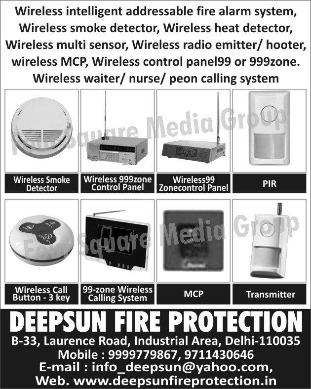 Wireless Smoke Detectors, Wireless Call Buttons, MCP, Transmitter, Wireless Heat Detectors, Wireless Multi Sensors, Wireless Radio Emitter, Wireless Radio Hooters, WIreless MCP, WIreless Control Panels, Wireless Waiter Calling Systems, Wireless Nurse Calling Systems, Wireless Peon Calling Systems, Wireless 99 Zone Control Panels, Wireless 999 Zone Control Panels, 99 Zone Wireless Calling Systems, Wireless Intelligent Addressable Fire Alarm Systems, Fire Safety Products