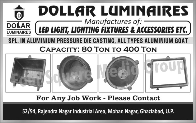 Led Lights, Light Fixtures, Light Accessories, Aluminium Pressure Die Castings, Aluminium Goats, Light Accessory