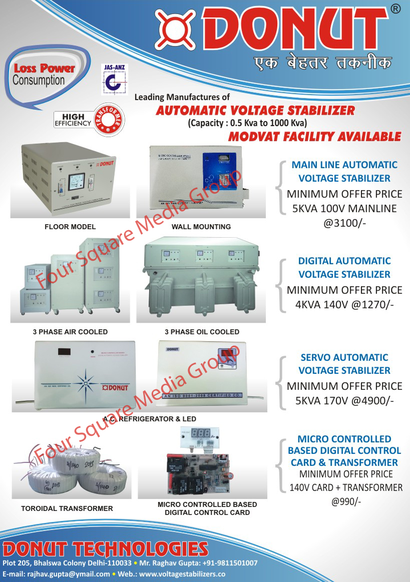 Main Line Automatic Voltage Stabilizer, Digital Automatic Voltage Stabilizer, Servo Automatic Voltage Stabilizer, Micro Controlled Based Digital Control Transformer, Micro Controlled Based Digital Control Card,Voltage Stabilizers, Air Condition, Refrigerator, Toroidal Transformer, Digital Control Card, Main Line Automatic Voltage Stabilizer