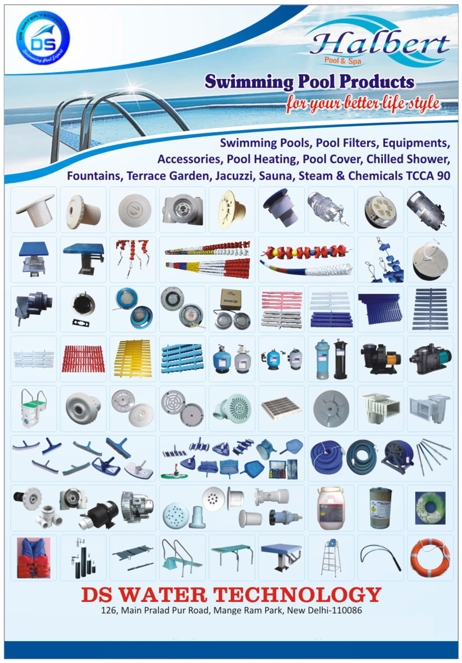 Swimming Pool Products, Swimming Pools, Swimming Pool Filters, Swimming Pool Equipments, Swimming Pool Accessories, Swimming Pool Heatings, Swimming Pool Covers, Swimming Pool Chilled Showers, Swimming Pool Fountains, Terrace Gardens, Swimming Pool Jacuzzi, Swimming Pool Sauna, Swimming Pool Steam Products, Chemicals TCCA 90