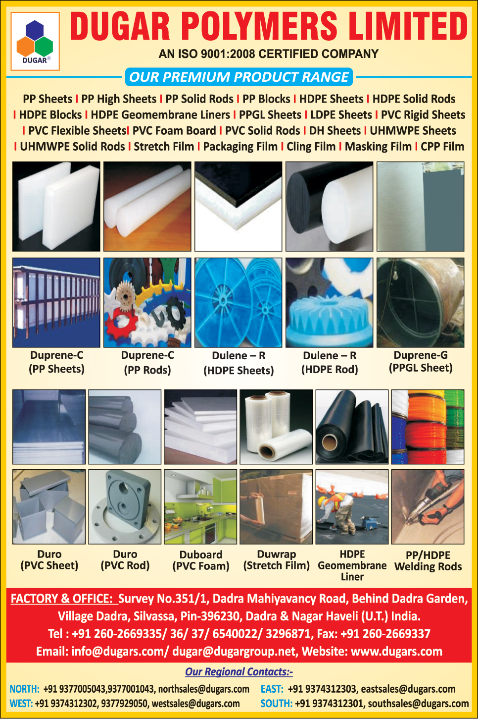 Pp Sheets, Pp High Sheets, Pp Solid Rods, Pp Blocks, Hdpe Sheets, Hdpe Solid Rods, Hdpe Blocks, Hdpe Geomembrane Liners, Ppgl Sheets, Ldpe Sheets, Pvc Rigid Sheets, Pvc Flexible Sheets, Pvc Foam Board, Pvc Solid Rods, Dh Sheets, Uhmwpe Sheets, Uhmwpe Solid Rods, Stretch Film, Packaging Film, Cling Film, masking Film, Cpp Film, Pp Welding Rods, Hdpe Welding Rods