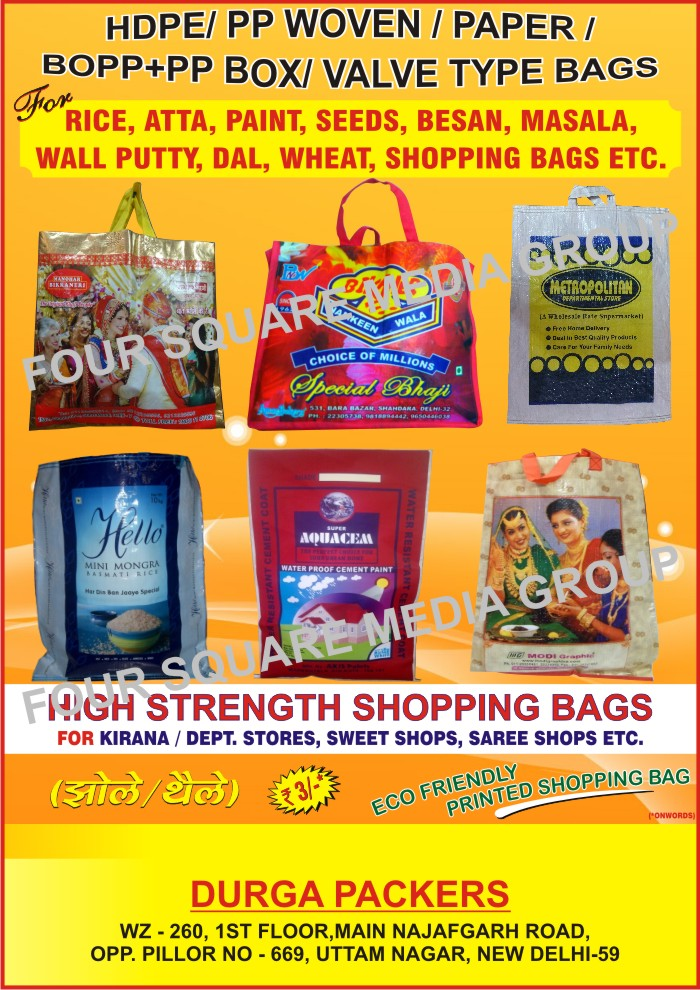 HDPE Bags, PP Woven Bags, Paper Bags, Bopp Bags, PP Bags, Valve Type Bags, Box Type Bags, Rice Bags, Atta Bags, Besan Bags, Paint Bags, Masala Bags, Spice Bags, Wall Putty Bags, Dal Bags, Shopping Bags, Wheat Bags, Printed Shopping Bags, Masala Bags