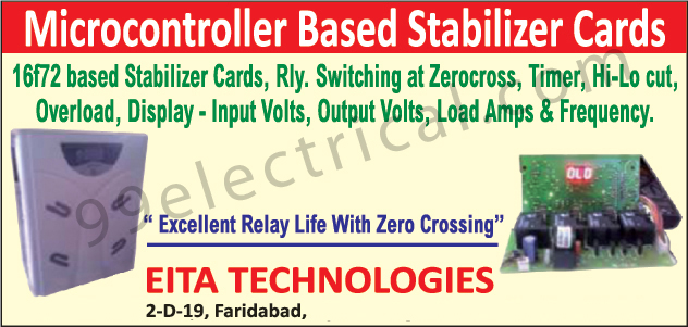 Display Input Volts, Stabilizer Cards, Inverter, Load Amps, Load Frequency, Output Volts, Overload, Hi Cut, Low Cut, Timer, Relay Zerocross Switching, UPS, Tubular Battery, Automatic Voltage Stabilizer, Electrical Product